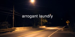 arrogant laundry